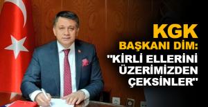 """KGK Başkanı Dim: """"Kirli ellerini üzerimizden çeksinler"""""""