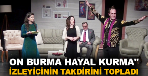 """On Burma Hayal Kurma"" izleyicinin..."
