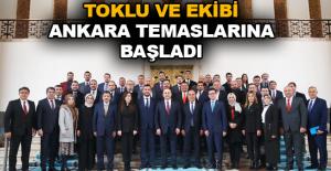 Toklu ve ekibi Ankara temaslarına başladı