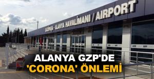 Alanya GZP'de 'Corona' önlemi