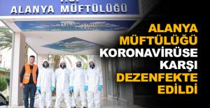 Alanya Müftülüğü Koronavirüse karşı dezenfekte edildi