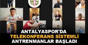 Antalyaspor'da telekonferans sistemli antrenmanlar başladı