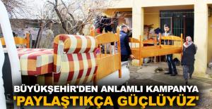 Büyükşehir'den anlamlı kampanya 'Paylaştıkça Güçlüyüz'