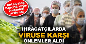 İhracatçılarda virüse karşı önlemler aldı