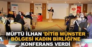 Müftü İlhan 'DİTİB Münster Kadın Birliği'ne konferans verdi