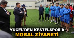 Yücel'den Kestelspor'a moral ziyareti