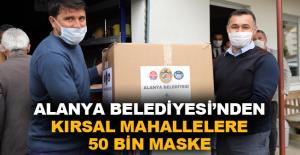 Alanya Belediyesi'nden kırsal mahallelere 50 bin maske