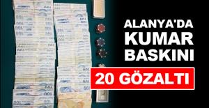 Alanya'da kumar baskını: 20 gözaltı