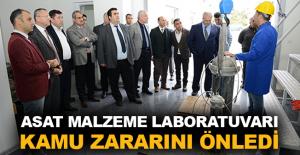 ASAT malzeme laboratuvarı kamu zararını önledi
