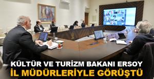 Kültür ve Turizm Bakanı Ersoy, il müdürleriyle görüştü