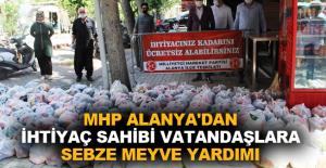 MHP Alanya'dan ihtiyaç sahibi vatandaşlara sebze meyve yardımı