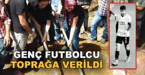 Genç futbolcu Umut Özmen toprağa verildi