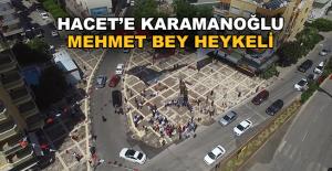 Hacete Karamanoğlu Mehmet Bey heykeli