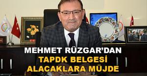 Mehmet Rüzgar'dan TAPDK belgesi alacaklara müjde