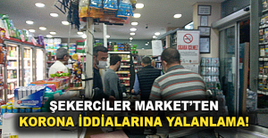Şekerciler Market#039;ten korona...