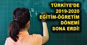 Türkiye'de 2019-2020 eğitim-öğretim dönemi sona erdi