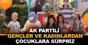AK Partili gençler ve kadınlardan çocuklara sürpriz
