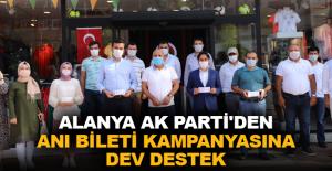 Alanya AK Parti'den anı bileti kampanyasına dev destek