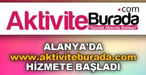 Alanya'da www.aktiviteburada.com hizmete başladı