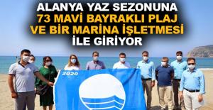Alanya yaz sezonuna 73 mavi bayraklı plaj ve bir marina işletmesi ile giriyor