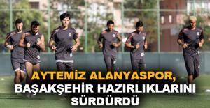 Aytemiz Alanyaspor, Başakşehir maçı hazırlıklarını sürdürdü