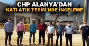 CHP Alanya'dan Katı Atık Tesisi'nde inceleme