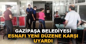 Gazipaşa Belediyesi esnafı yeni düzene...