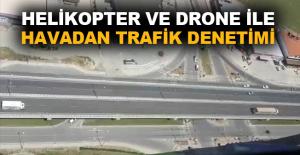 Helikopter ve drone ile havadan trafikdenetimi