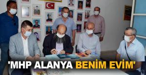 'MHP Alanya benim evim'