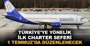 Türkiye'ye yönelik ilk charter seferi 1 Temmuz'da düzenlenecek