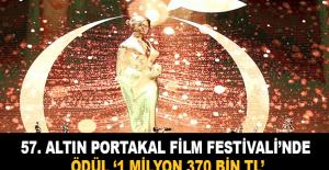 57. Altın Portakal Film Festivali'nde ödül olarak 1 milyon 370 bin TL dağıtılacak