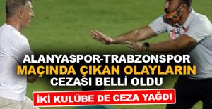 Alanyaspor-Trabzonspor maçında çıkan olayların cezası belli oldu