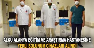 ALKÜ Alanya Eğitim ve Araştırma Hastanesine  Yerli Solunum Cihazları  Alındı