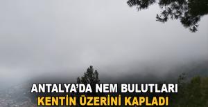 Antalya'da nem bulutları kentin üzerini...