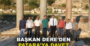 Başkan Dere'den Patara'ya davet