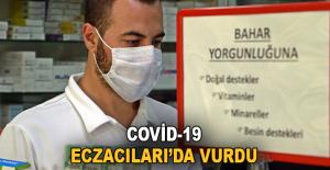 Covid-19 eczacıları da vurdu