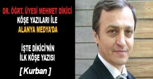 Dr. Öğrt. Üyesi Mehmet Dikici yazılarıyla Alanya Medya'da