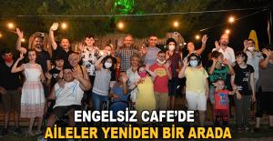 Engelsiz Kafe'de aileler yeniden bir arada