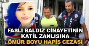 Faslı baldız cinayetinin katil zanlısına ömür boyu hapis cezası