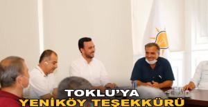 Toklu'ya Yeniköy teşekkürü