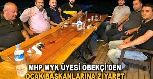 MHP MYK üyesi Öbekçi'den Ocak Başkanlarına ziyaret