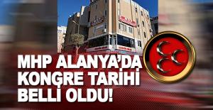 MHP Alanya'da kongre tarihi netleşti