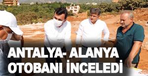 Antalya-Alanya otobanı incelendi