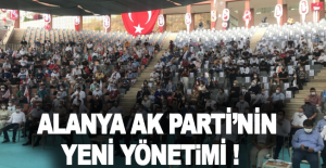 İşte Alanya Ak Parti'nin yeni yönetimi!