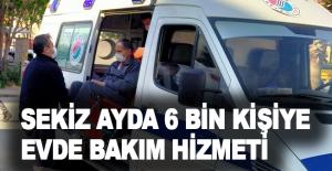 Kepez'den sekiz ayda 6 bin kişiye evde bakım hizmeti