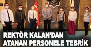 Rektör Kalan'dan atanan personele tebrik