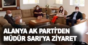 Alanya Ak Parti'den Müdür Sarı'ya...