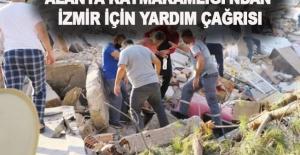 Alanya Kaymakamlığı'ndan İzmir için yardım çağrısı
