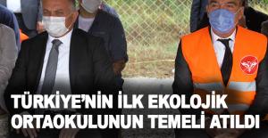 Antalya'da Türkiye'nin ilk ekolojik ortaokulunun temeli atıldı