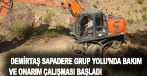 Sürücüler dikkat !.. Demirtaş Sapadere Grup Yolu'nda bakım ve onarım çalışması başladı